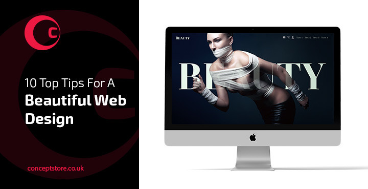10 Top Tips For A Beautiful Web Design