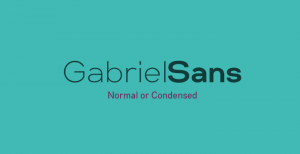 Gabriel Sans: Comes in both Normal and condensed format