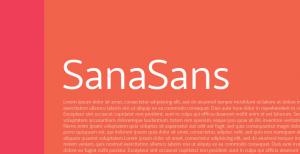 Sana Sans: A sans-serif font from LatinoType