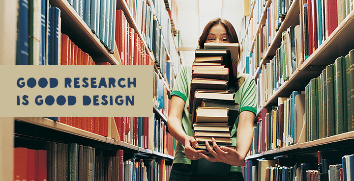 Good Research is good design