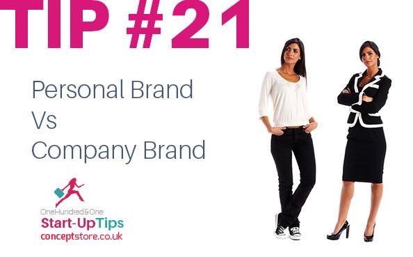Starting up Tip #21 – Personal Brand vs Company Brand