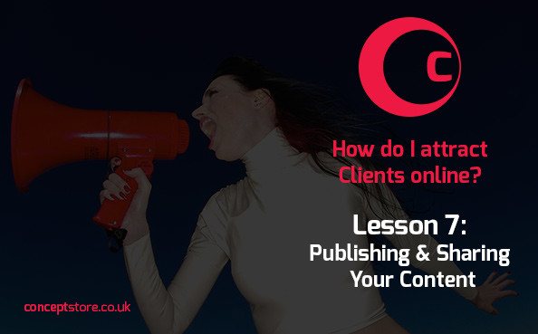 Lesson 7 | Publishing & Sharing Your Content