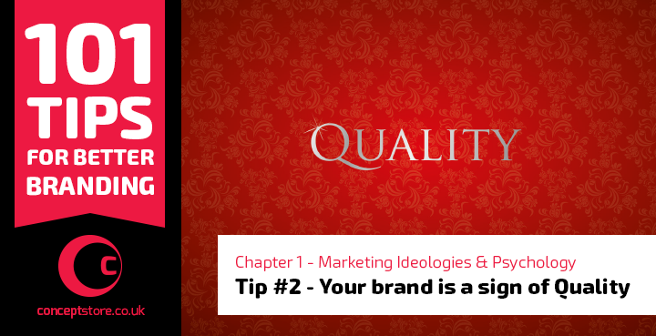 Your Brand is a sign of quality